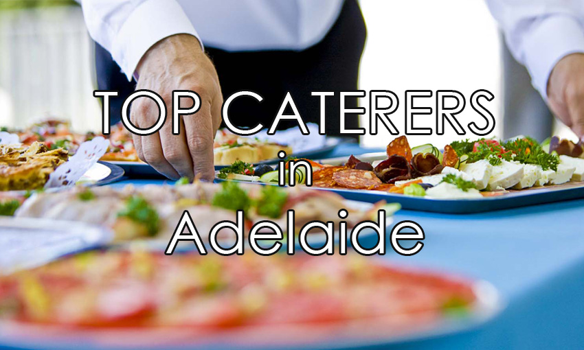 Top Caterers in Adelaide